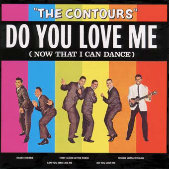 the-contours-do-you-love-me Baltimore club