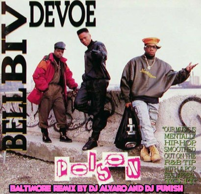 bell-biv-devoe-poison remix by dj punish and alvaro