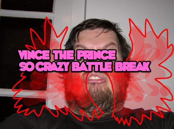 so-crazy-battle-break