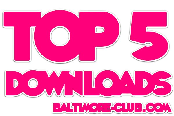 baltimore-club-bmore download top 5 baltimore-club.com