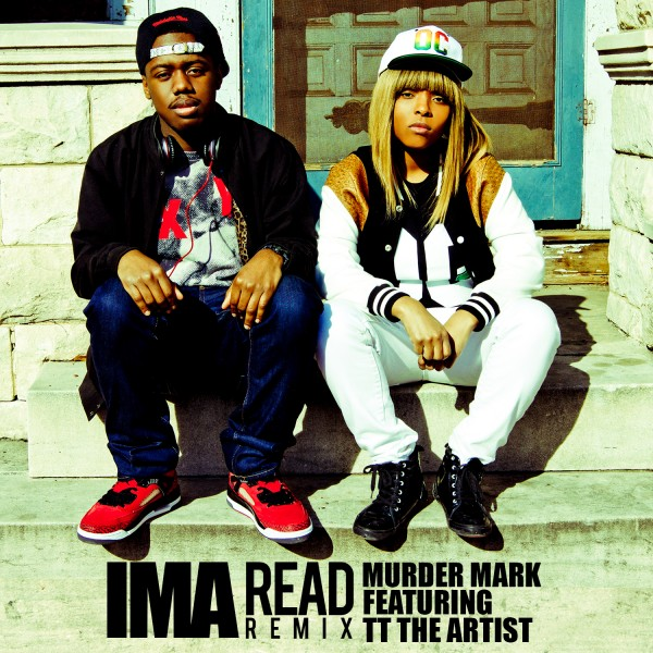 Ima Read(Murder Mark and TT The Artist Remix)