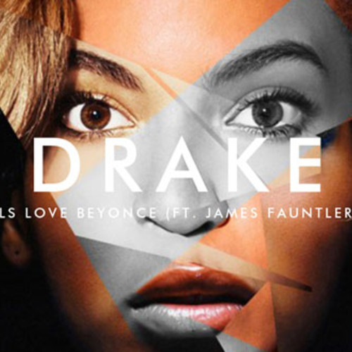 drake - girls love beyonce