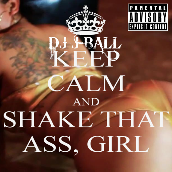keep-calm-and-shake-that-ass-girl-3