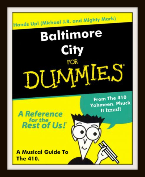 hands-up-baltimore-city-for-dummies-promo